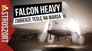 Falcon Heavy zabierze samochód na Marsa - AstroSzrot