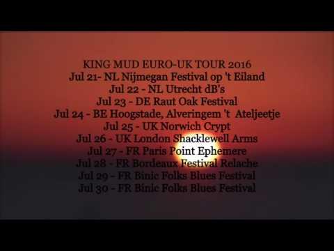 King Mud Euro/UK Tour 2016