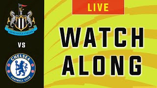 Newcastle Vs Chelsea   Live Football Watchalong   Premier League 19/20