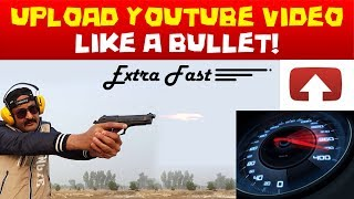 Faster Upload a Video on YouTube Like a Bullet Using Google Drive Urdu Hindi