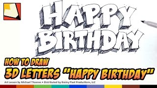 How to Draw 3D letters Happy Birthday - Art for Kids - Birthday Sign Hand lettering | BP