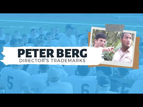 Director's Trademarks: A Guide to the Films of Peter Berg