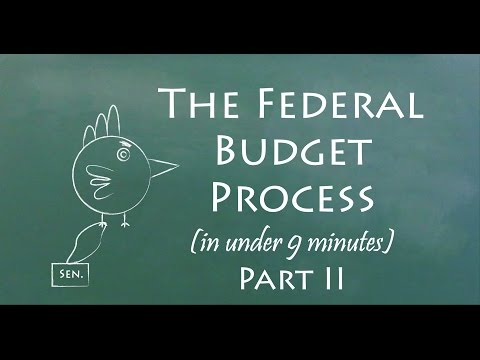 Understand the Federal Budget Process in 9 Minutes (Part II)