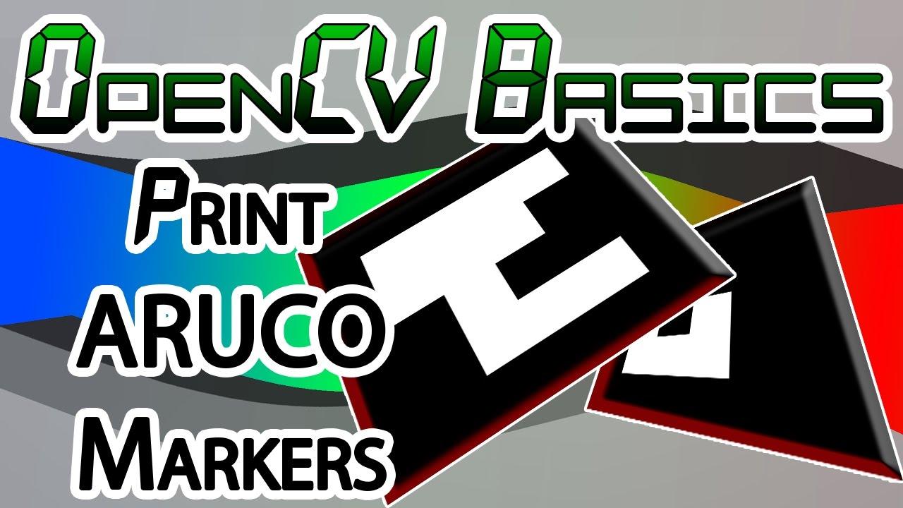 OpenCV Basics - 15 - Aruco Markers