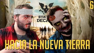 STATE OF DECAY 2 | Hacia la nueva tierra - Episodio 6