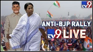 Chandrababu attends Mamata's Anti-BJP Rally LIVE || Kolkata - TV9