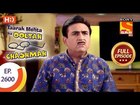 Taarak Mehta Ka Ooltah Chashmah - Ep 2600 - Full Episode - 13th November, 2018