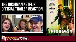 The Irishman (Netflix OFFICIAL TRAILER) Nadia Sawalha & The Popcorn Junkies FAMILY Reaction