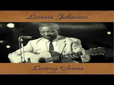 Lonnie Johnson - Losing Game