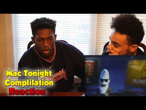 Mac Tonight Complilations Reaction