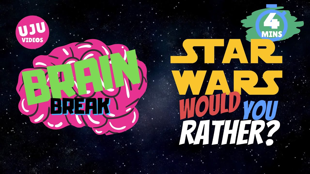 Download Brain Break - Star Wars Would You Rather?