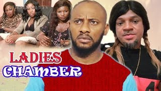 LADIES CHAMBER SEASON 1 - Yul Edochie Latest Nollywood Movies.