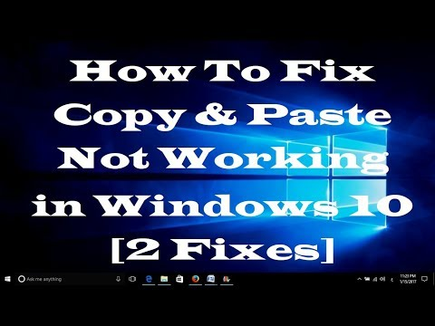 How To Fix Copy & Paste Not Working In Windows 10 [2 Fixes]