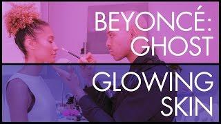 "Get Beyoncé Glowing Skin from ""Ghost"" - Celebrity Beauty & Makeup Tutorials - Get the Look"