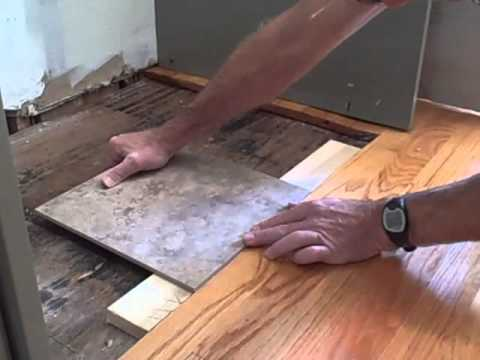 How To Make Tile Flush With Hardwood Floor Youtube
