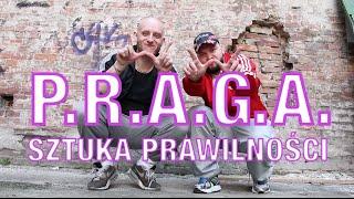 P.R.A.G.A. - Sztuka Prawilności