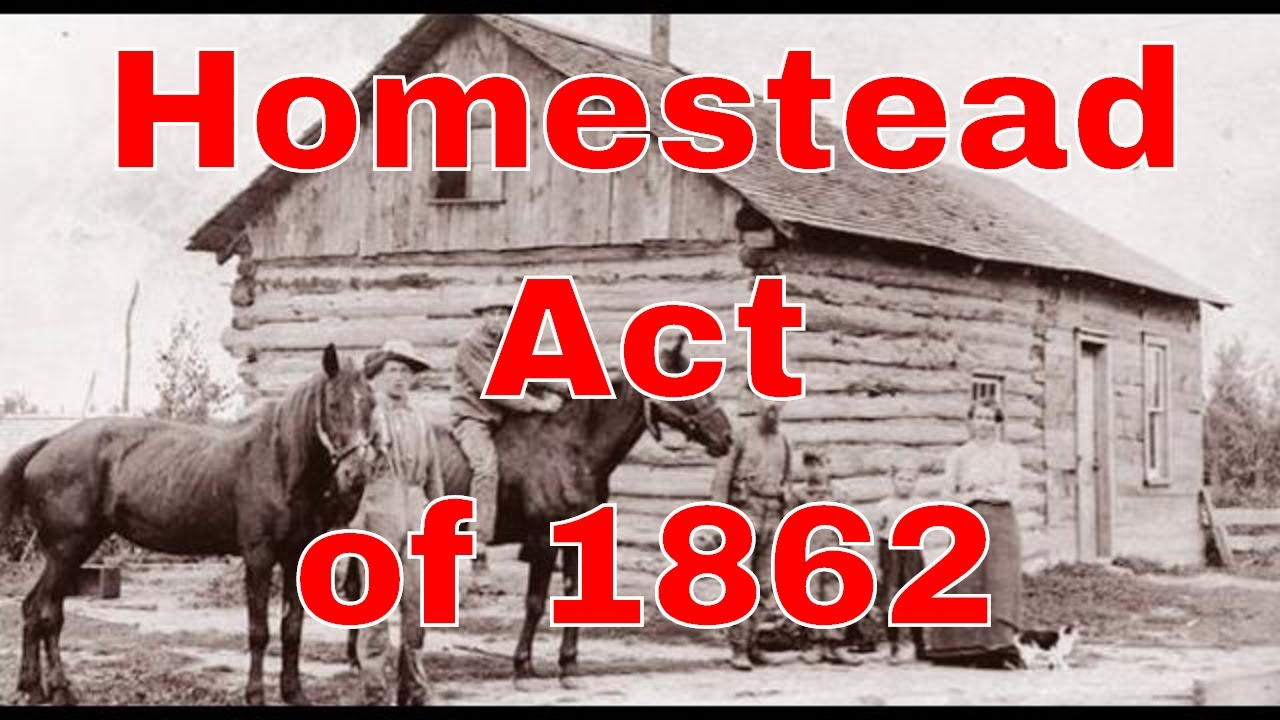 The Homestead Act - A History of Homesteading - YouTube
