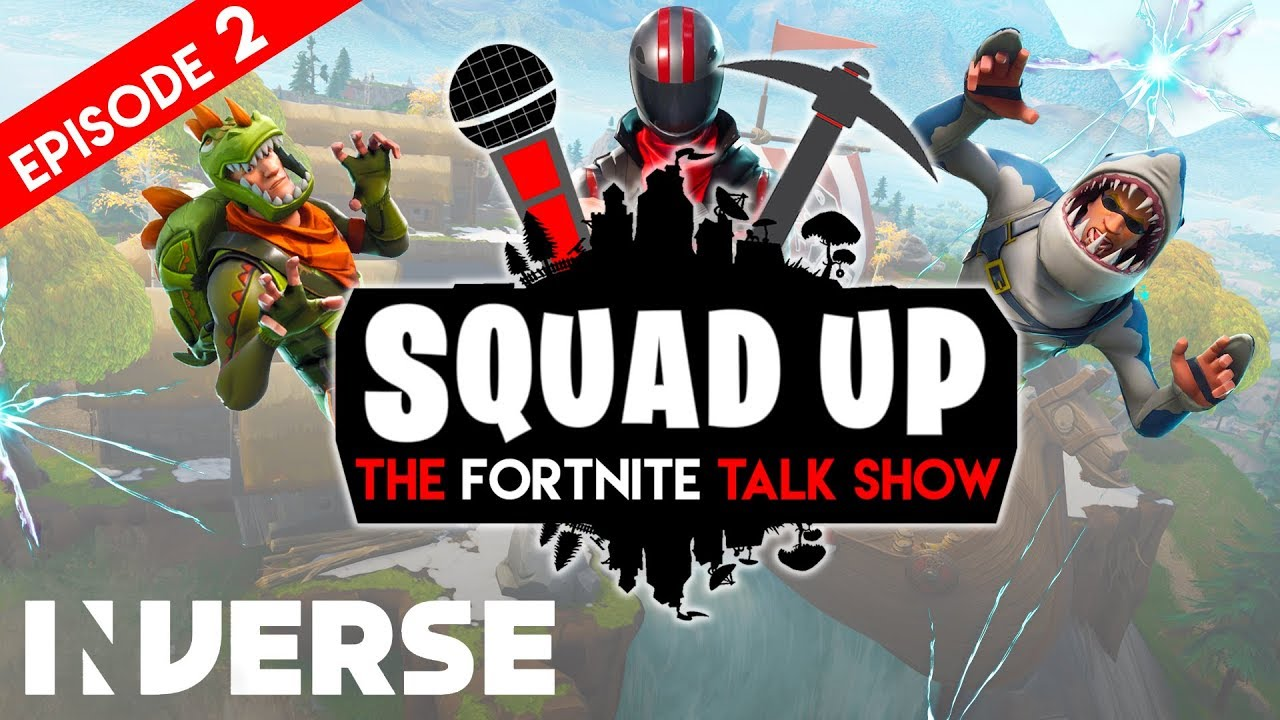 Squad Up: The Fortnite Talk Show #2  - Dating