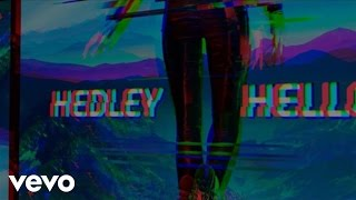 Hedley - Hello (Lyric Video)