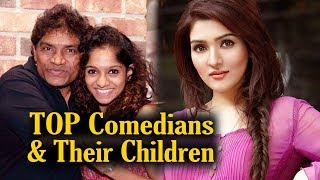 Top Comedians And Their Children
