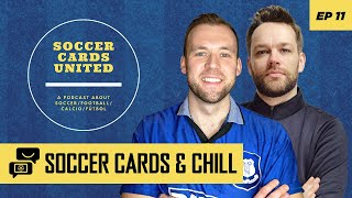 Soccer Cards and chill Ep #11 - Soccer Card values are doubling and tripling!