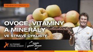 Ovoce, vitamíny a minerály ve jidelníčku cyklisty