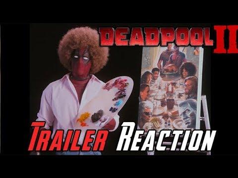 Deadpool 2 Teaser Trailer Angry Reaction