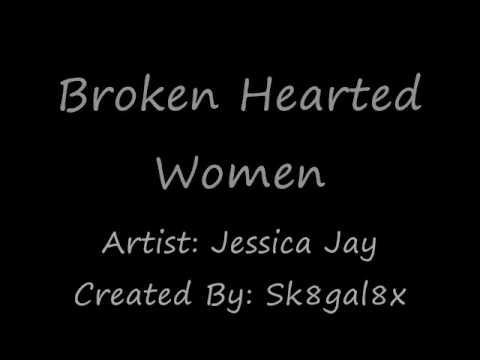 Broken Hearted Woman_Jessica Jay.wmv