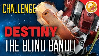 "DESTINY CHALLENGE ""The Blind Bandit"" Crucible Restraints (Funny Gaming Moments)"