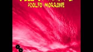 Adolfo Morrone - Moksha (AM Club 10 Mix)