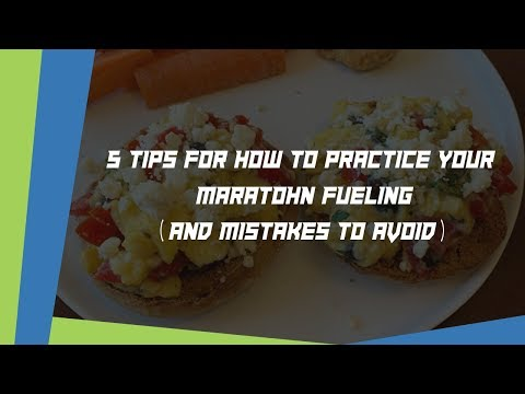 5 Tips for how to practice your marathon fueling (and top mistakes to avoid)