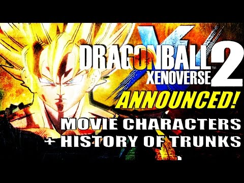 Dragon Ball Xenoverse 2 | Official Announcement Trailer Breakdown [Movies + DB Super?]