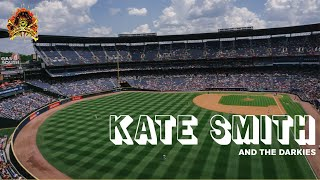 Kate Smith And The Darkies