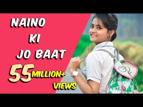 Hai download ki jane naino bat naina song Naino Ki