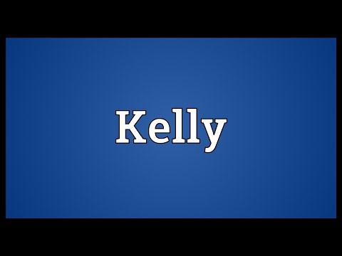 Kelly Meaning