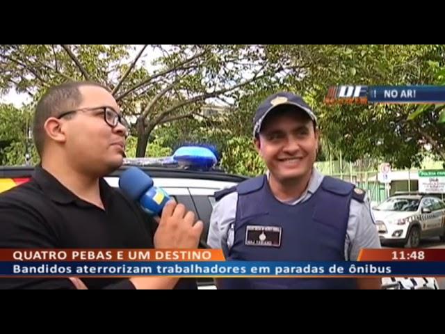 DF ALERTA - Bandidos aterrorizam trabalhadores em paradas de ônibus