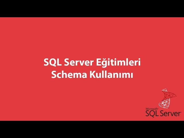 SQL Server'da Schema Kullanımı
