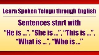 """93-Spoken Telugu (Beginner Level)-Sentences start with """"He is"""", """"She is"""", """"This is"""", """"What is"""""""