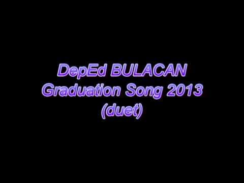 DEPED BULACAN Graduation song 2013 duet
