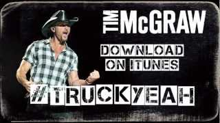 Tim McGraw - Truck Yeah (Lyric Video)
