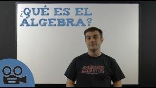 Qué es el Álgebra