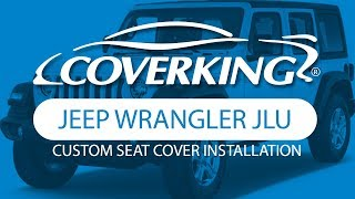 COVERKING® 2018-2019 Jeep Wrangler JLU Custom Seat Cover Installation