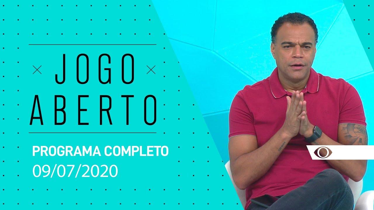 JOGO ABERTO - 09/07/2020 - PROGRAMA COMPLETO
