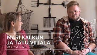 Tatu Viitala ja Mari Kalkuni esinemine Viru Folgil, 13. august 2017...