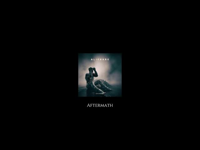 ALIENARE - Aftermath [Official Audio]
