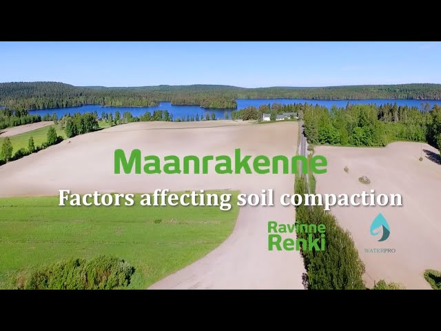Factors Affecting Soil Compaction - Maanrakenne