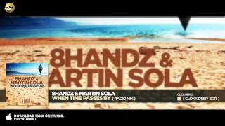 8Handz &  Martin Sola – When Time Passes By (Radio Mix))