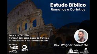 04. Estudo Bíblico - Romanos e Coríntios - A Salvação Operada em Nós