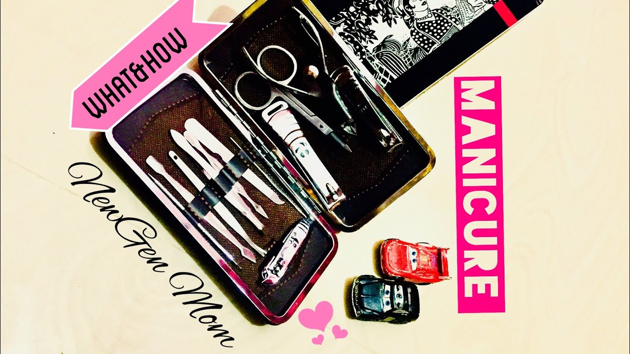 How To Do Manicure At Home Tools Of Manicure Set Uses Of Manicure Tools Manicure Manicure At Hom Youtube