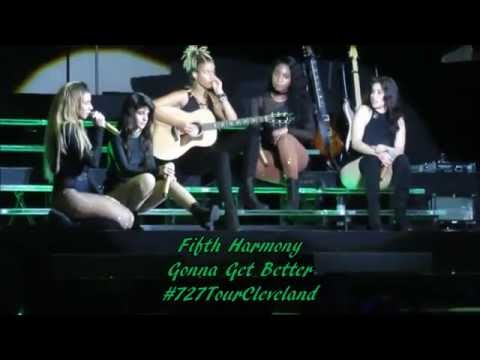 Gonna Get Better Fifth Harmony 7/27 Tour Cleveland